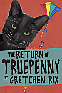 The further adventures of Truepenny