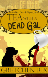 Tea With A Dead Gal